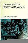 Conversaciones con Nostradamus, II: Cannon, Dolores