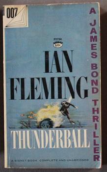 THUNDERBALL. (Signet Book #P2734 ); James Bond: Fleming, Ian.