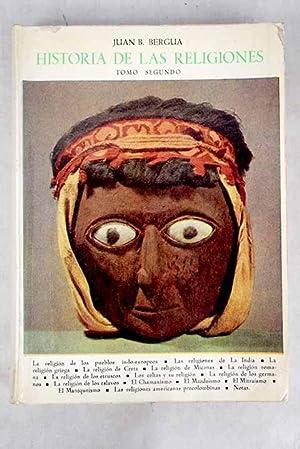 Historia de las religiones, tomo II: Bergua, Juan B.