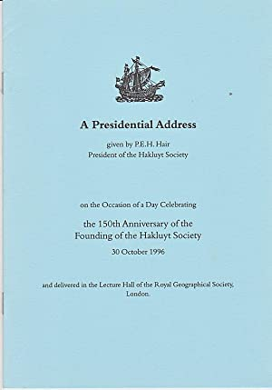 A Presidential Address on the Occasion of: P. E. H.
