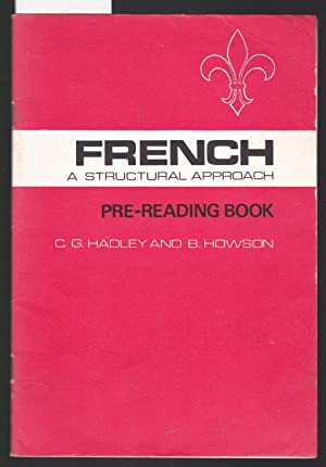 French : A Structural Approach Pre-Reading Book