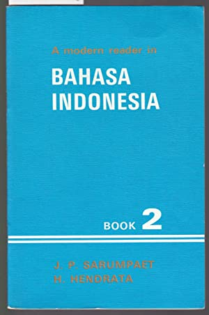 A Modern Reader in Bahasa Indonesia Book 2