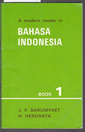 A Modern Reader in Bahasa Indonesia Book 1