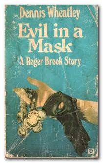 Evil In A Mask: Wheatley, Dennis