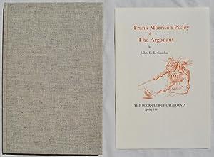 Frank Morrison Pixley of The Argonaut: John L. Levinsohn