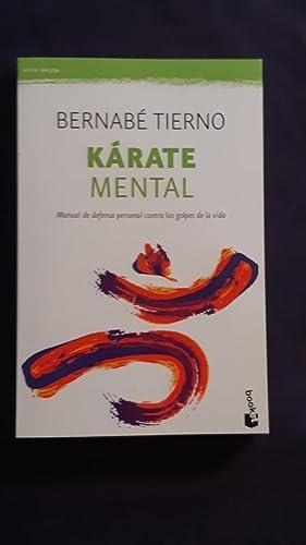 Kárate mental. Manual de defensa personal contra: Bernabé Tierno