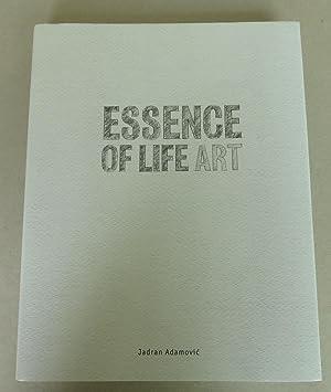 Essence of Life, Art [Ludwig Museum -: Adamovic, Jadran (ed.)