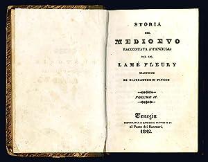 Immagine del venditore per Storia del Medio Evo raccontata a' fanciulli. Volume I [-II]. venduto da Libreria Alberto Govi di F. Govi Sas