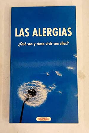 Las alergias: ¿qué son y cómo vivir: VV.AA.