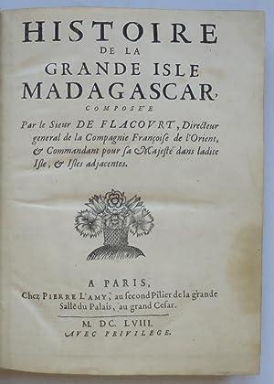 Histoire de la grande isle Madagascar.: FLACOURT (Etienne de).