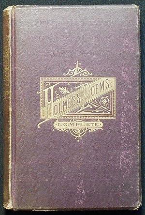 The Poetical Works of Oliver Wendell Holmes: Holmes, Oliver Wendell
