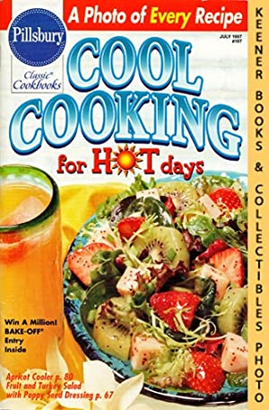 Pillsbury Classic #197: Cool Cooking For Hot Days: Pillsbury Classic Cookbooks Series