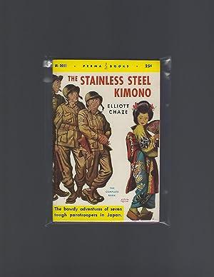 The Stainless Steel Kimono: Chaze, Elliott