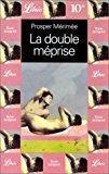 La double meprise: Merimee-P