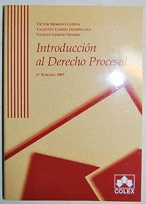 INTRODUCCION AL DERECHO PROCESAL. Segunda edición: MORENO CATENA, Víctor