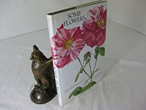 SOME FLOWERS.; Illustrated by Graham Rust: Sackville-West, Vita