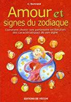 Amour et signes du zodiaque: C Bertrand, Isabelle