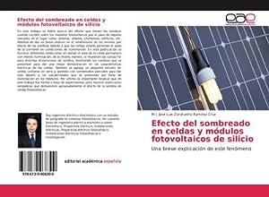 Seller image for Efecto del sombreado en celdas y módulos fotovoltaicos de silicio : Una breve explicación de este fenómeno for sale by AHA-BUCH GmbH