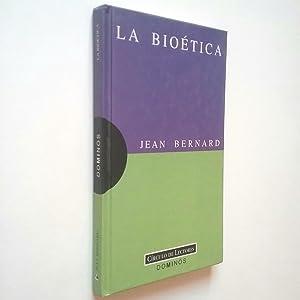 La bioética: Jean Bernard