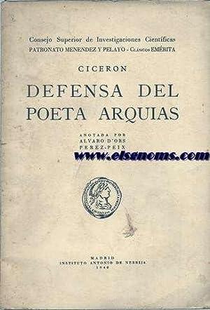 Defensa del poeta Arquias. Anotada por Alvaro d'Ors Pérez - Peix.: CICERON.