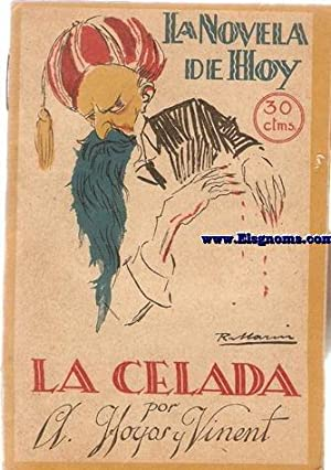 La Celada.Novela por.: HOYOS Y VINENT