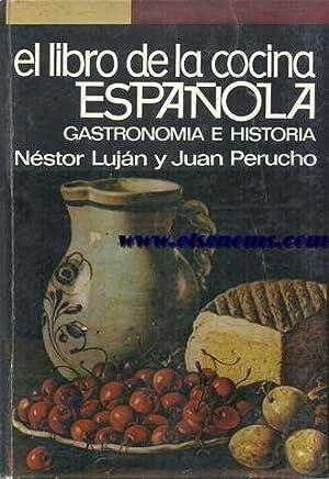 El Libro de la Cocina Española : LUJAN Y FERNANDEZ,Néstor
