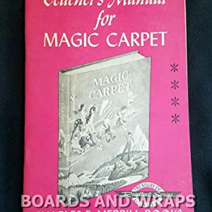 Teacher's Manual for Magic Carpet