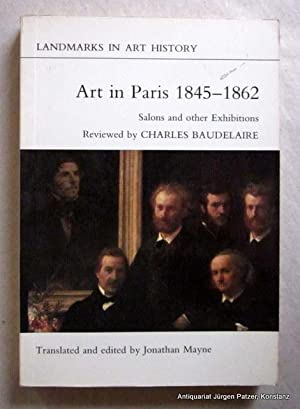Art in Paris 1845-1862. Salons and other: Baudelaire, Charles.