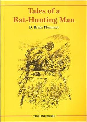 TALES OF A RAT-HUNTING MAN. By David: Plummer (David Brian).