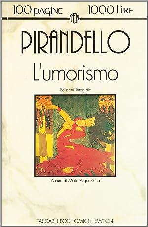 L'umorismo: Luigi Pirandello