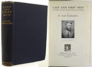 LAST AND FIRST MEN. A Story of: Stapledon, W. Olaf.