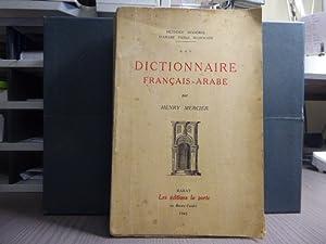 DICTIONNAIRE FRANCAIS - ARABE. Méthode moderne d'arabe: MERCIER Henry