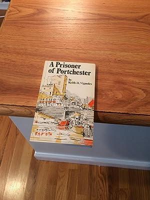 A PRISONER OF PORTCHESTER: Vignoles, Keith
