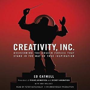 Creativity, Inc (Audio Download).: Ed Catmull, Amy