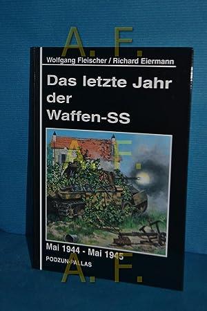Das letzte Jahr der Waffen-SS : Mai: Fleischer, Wolfgang und