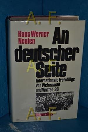 An deutscher Seite : internat. Freiwillige von: Neulen, Hans Werner: