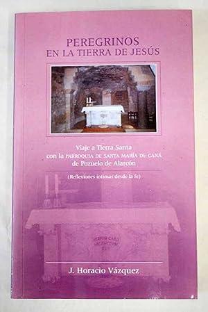 Peregrinos en la tierra de Jesús: Vázquez Cermeño, Jesús