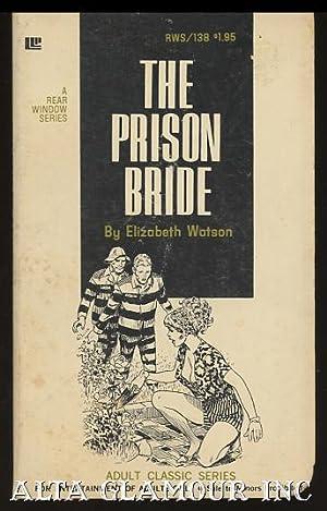 THE PRISON BRIDE Rear Window Series: Watson, Elizabeth
