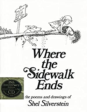 Where the Sidewalk Ends: The Poems and: Silverstein, Shel