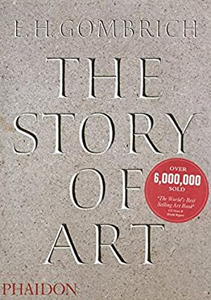 The Story of Art: Gombrich, E.H.