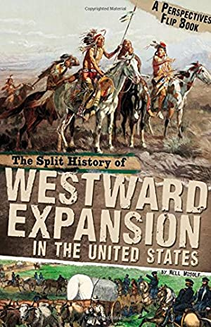 The Split History of Westward Expansion in: Musolf, Nell