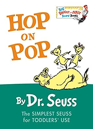 Hop on Pop (Big Bright & Early: Dr. Seuss