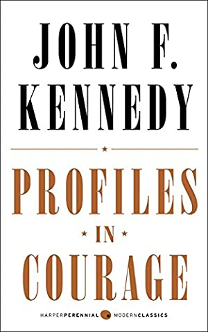 Profiles in Courage: Deluxe Modern Classic (Harper: Kennedy, John F