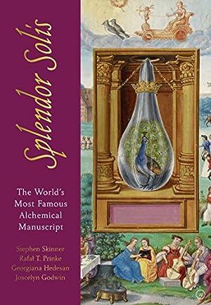 """The Splendor Solis: An Illuminated Guide to: Skinner, Dr. Stephen"""","""
