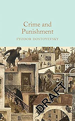 Crime and Punishment (Macmillan Collector's Library): Dostoevsky, Fyodor