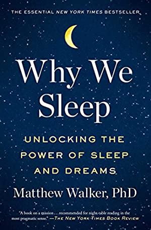 Seller image for Why We Sleep: Unlocking the Power of Sleep and Dreams for sale by booksXpress