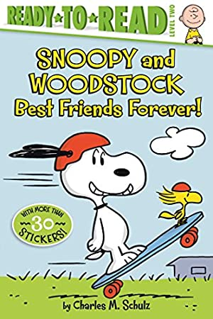 Snoopy and Woodstock: Best Friends Forever! (Peanuts): Schulz, Charles M.