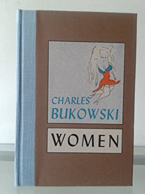 Women: Charles Bukowski