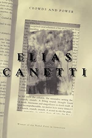 Crowds and Power: Canetti, Elias