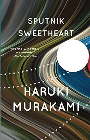 Sputnik Sweetheart: A Novel: Haruki Murakami